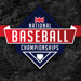 National Baseball Championship Feature