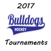 2017 Bulldogs Hockey Tournaments