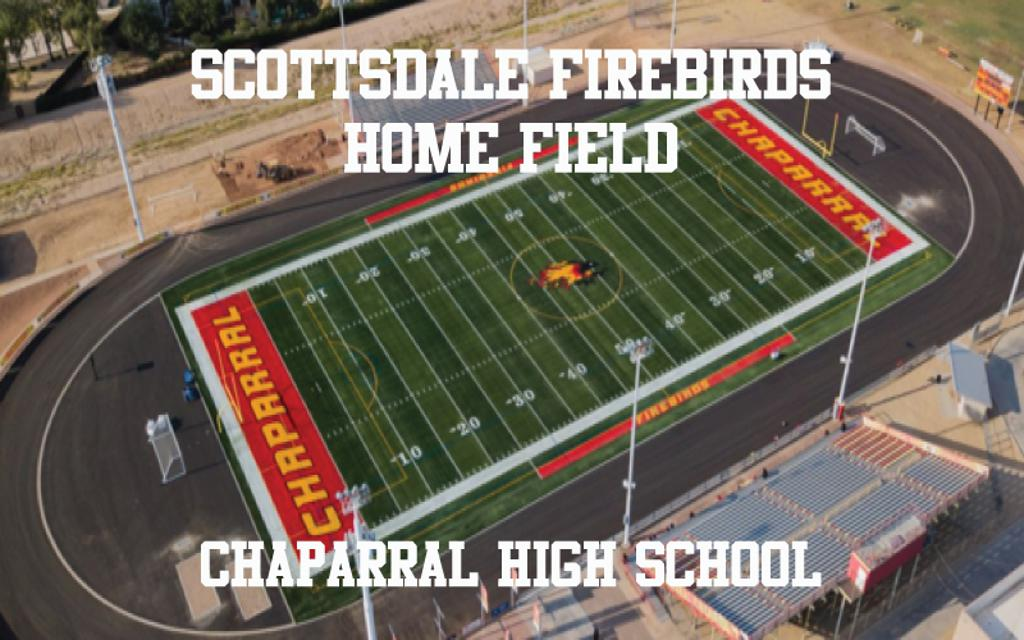 Chaparral Football Field - Home of the Scottsdale Youth Football Firebirds