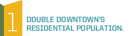 Double Downtown's Residential Population