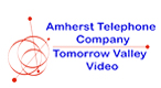 Amherst Telephone Company Tomorrow Valley Video
