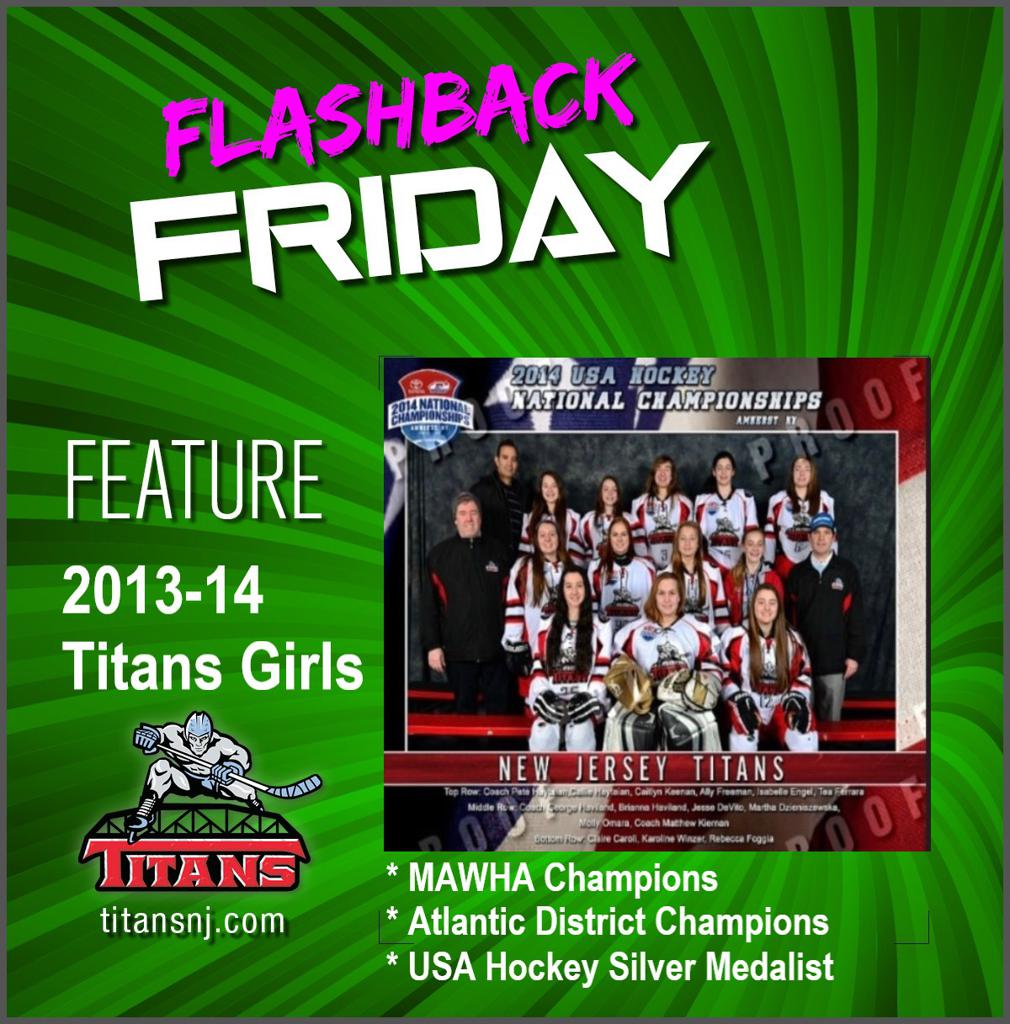 April 10 Flashback Friday edition: 2013-14 Titans Girls – USA Hockey Silver Medalist