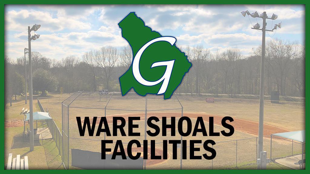 Ware Shoals Facilities