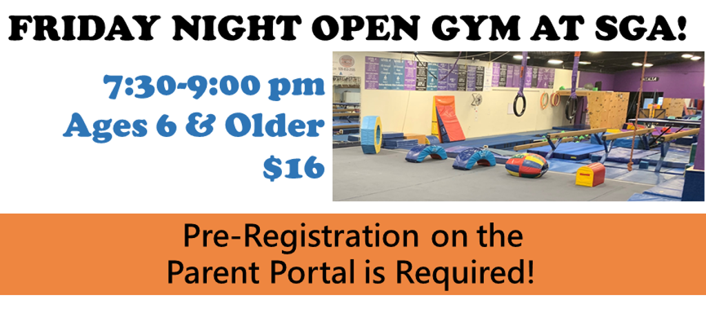Open Gym every Friday Night at SGA! Only $16/person for ages 6 to adult