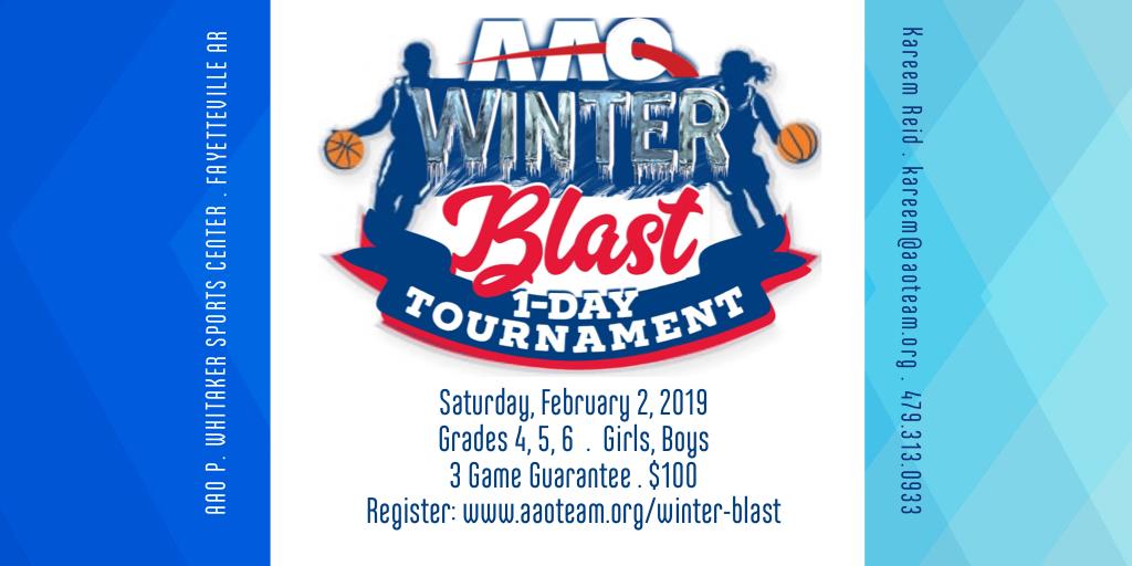 2019 WINTER BLAST - AAO BASKETBALL TOURNAMENT