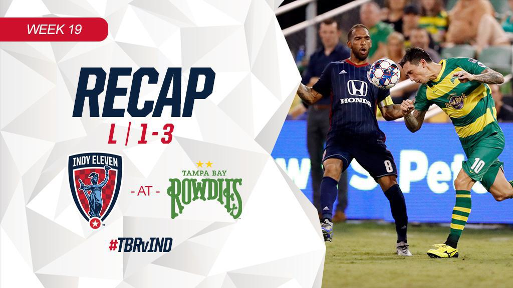 RECAP | INDY ELEVEN ROUGHED UP BY TAMPA BAY ROWDIES, 1-3