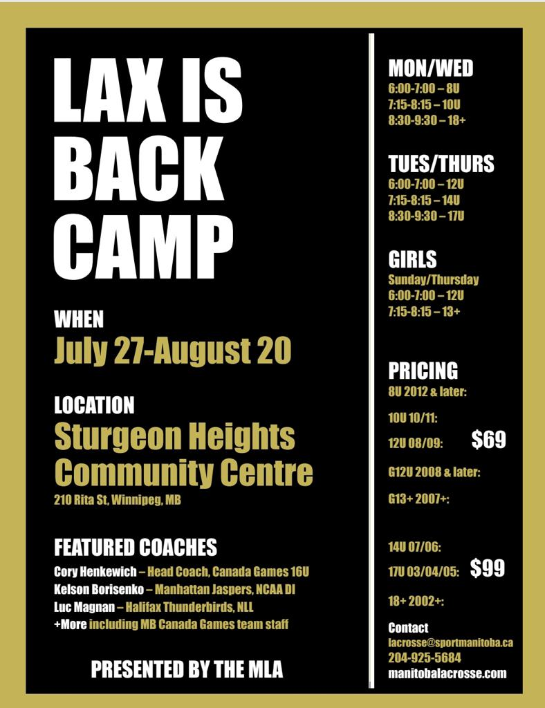 "Lacrosse is back with the Manitoba Lacrosse Associations ""Lax is Back Camp"". Sign up with our link to the right of the page."