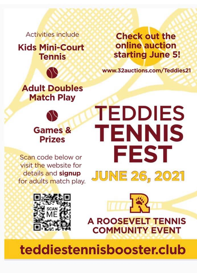 Flyer for The inaugural Teddies Tennis Fest, June 26, 2026! It will be a fun day of celebrating all things Teddies Tennis. You can sign up to play Adults Doubles match play and peruse the Silent Aiction (open for bids June 5th) at our website: www.teddies