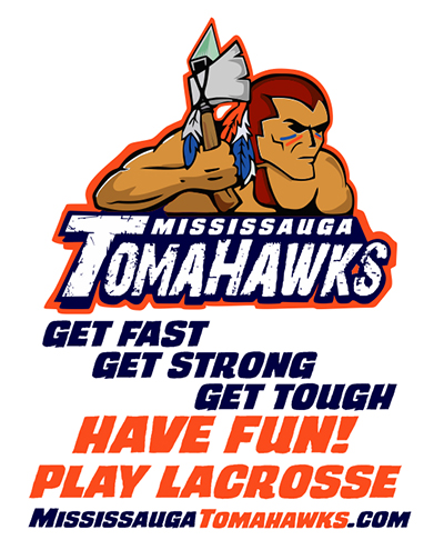 Play Lacrosse in Mississauga with The Mississauga Tomahawks - Mississauga News and Mississauga Newspaper - The Mississauga Gazette