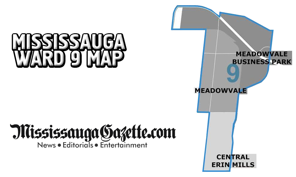 Mississauga Ward Map - Mississauga Ward 9 Map and Mississauga Ward 9 Boundaries - Mississauga News and Newspaper - Khaled Iwamura - Insauga.com - Kevin J. Johnston