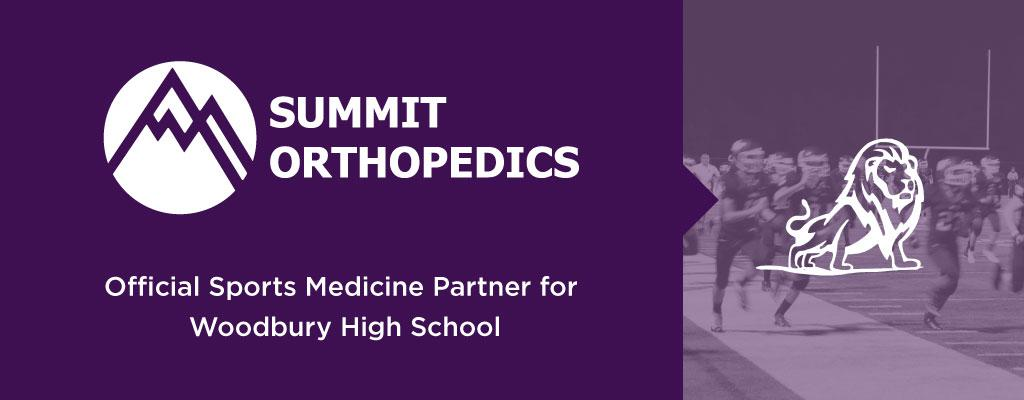 Summit Orthopedics, official sports medicine provider of Woodbury High School.