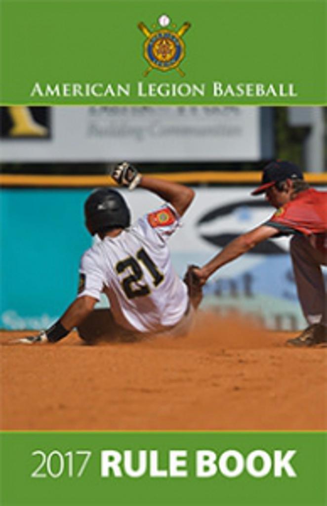 2017 American Legion Baseball Rule Book