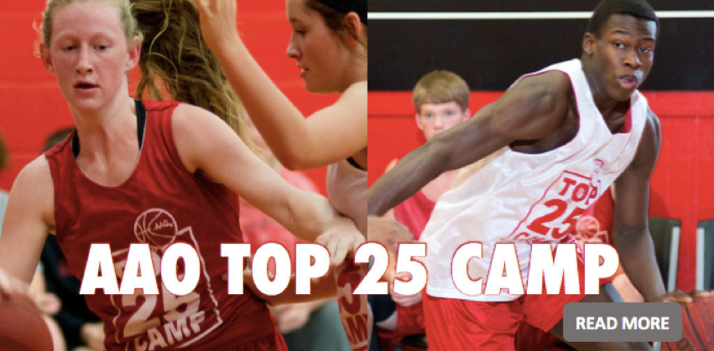 AAO TOP 25 HIGH SCHOOL BASKETBALL CAMP