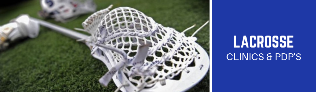 lacrosse clinics and PDPS