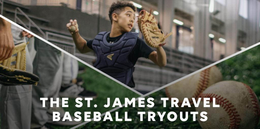 The St. James Travel Baseball Tryouts