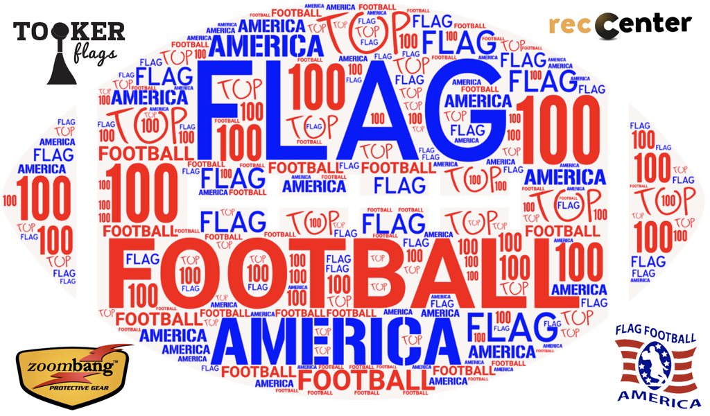 COMING SOON THE FLAG FOOTBALL AMERICA 2018 TOP 100 LEAGUE RANKINGS!