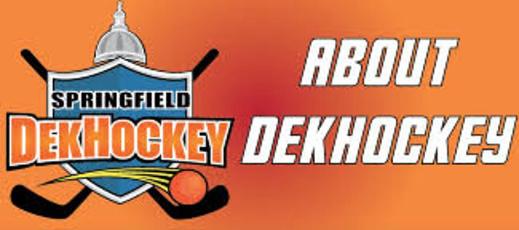Check out Springfield DekHockey!