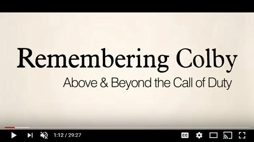 Remembering Colby Documentary Video
