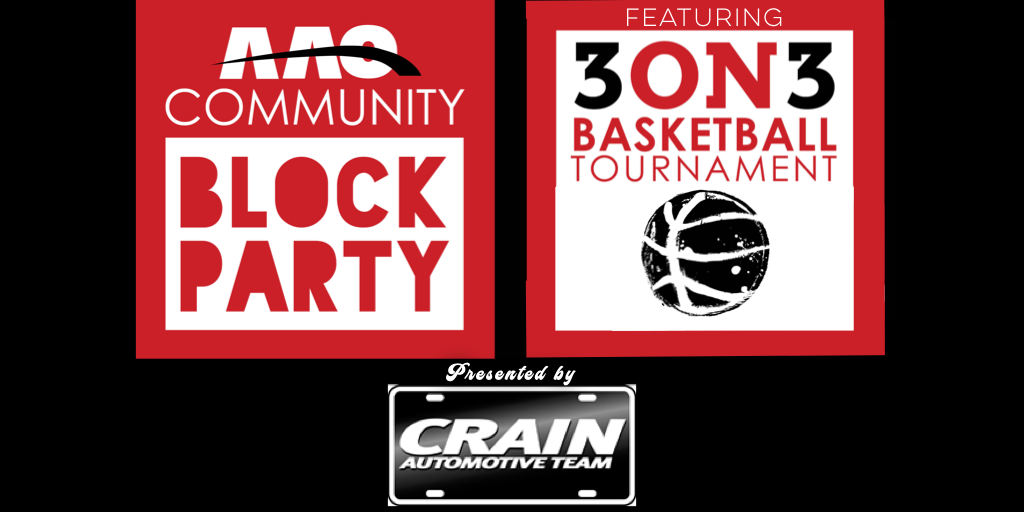 AAO Block Party and 3 on 3 Presented by Crain Automotive!