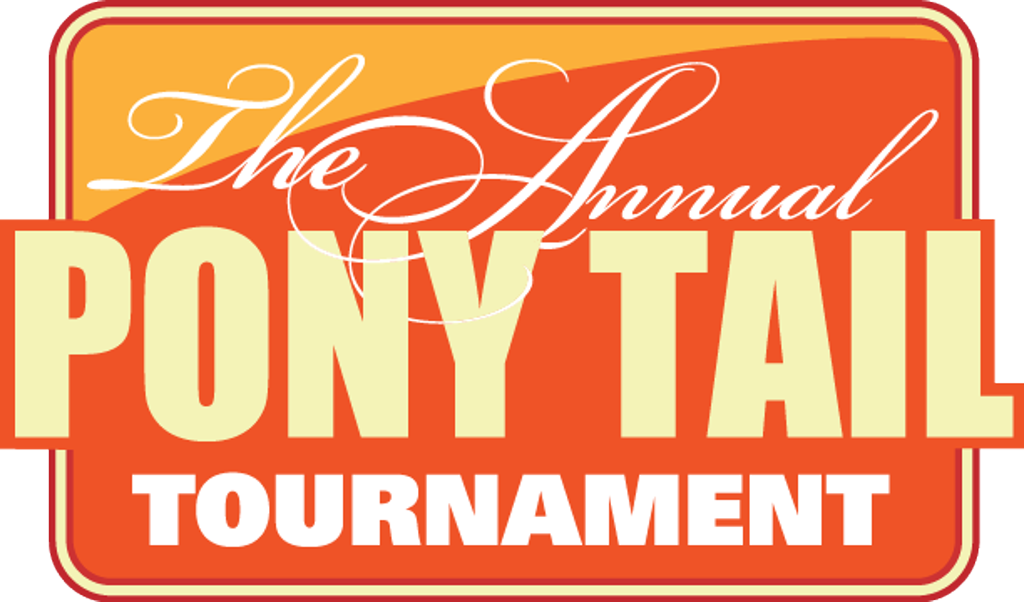 The Pony Tail Tournament