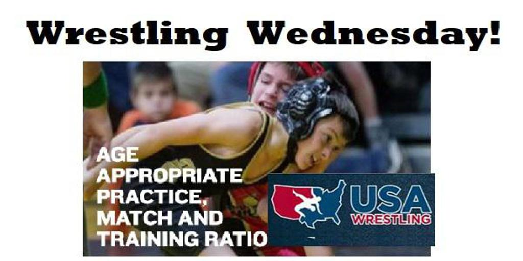 Wrestling Wednesday | Age Appropriate Practice, Match and Training Ratio