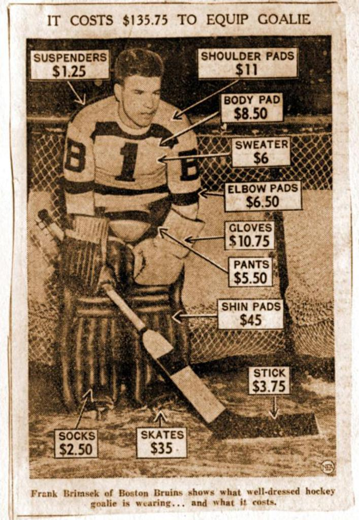 In 1950 you could outfit a goalie for less than $150