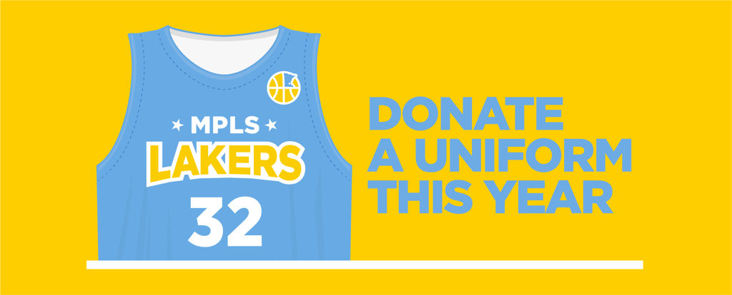 Mpls Lakers Youth Traveling Basketball Program Inc uniform donation program. In a time of financial strain, we're doing what we can to make playing with the Lakers affordable.