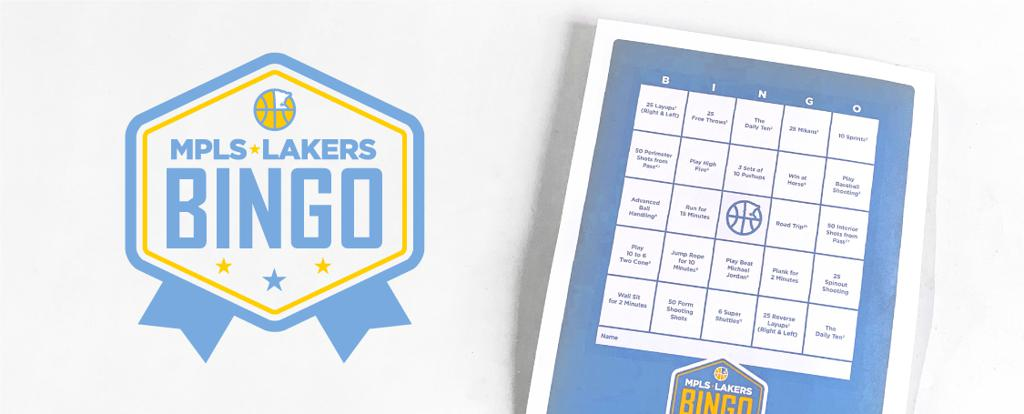 The Mpls Lakers Youth Traveling Basketball Program May Bingo Skills Event is designed to help players stay active & improve over the Spring. Follow the Bingo card, challenge your teammates!  Get your squad going & let's get 1% better everyday while having