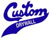Sponsored by Custom Drywall, Inc.