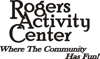 Sponsored by Rogers Activity Center